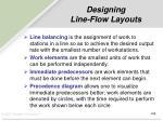 designing line flow layouts