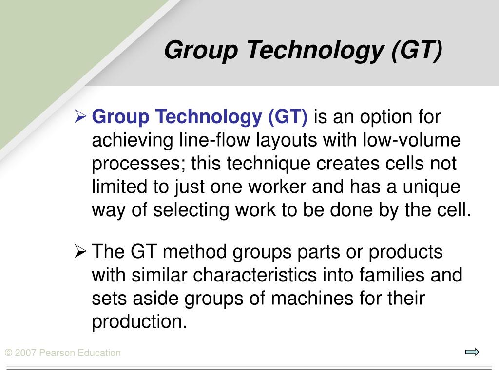 Group Technology (GT)