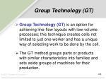 group technology gt