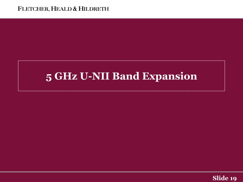 5 GHz U-NII Band Expansion