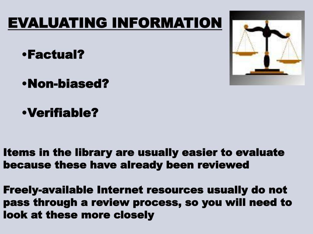 EVALUATING INFORMATION