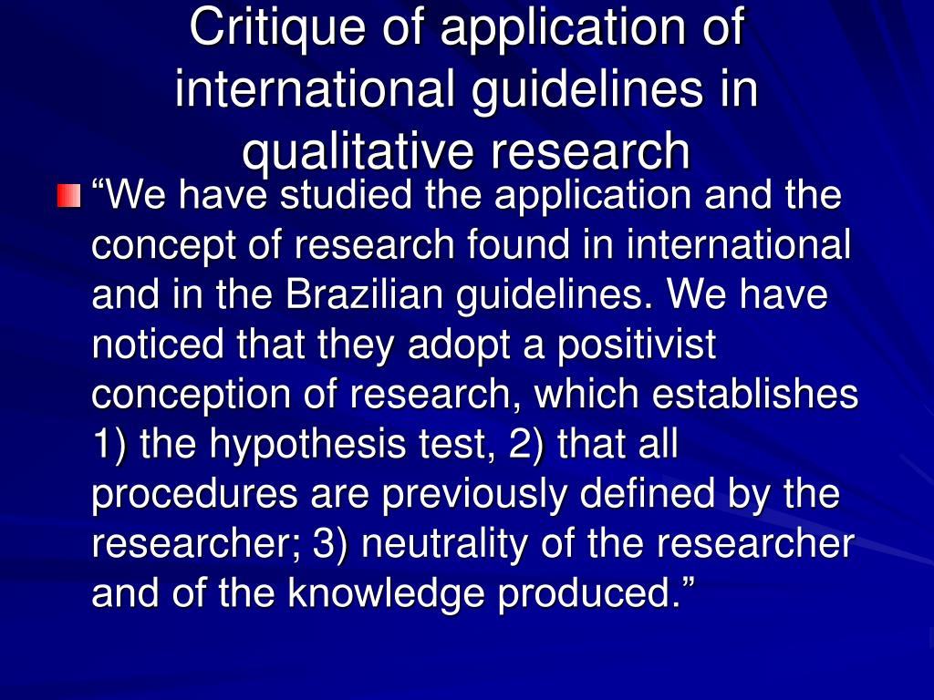critique of a qualitative research paper What characterises qualitative research concerned with nuances of  meaning  and in-depth understanding predominantly  inductive  method of enquiry, ie bottom-up.