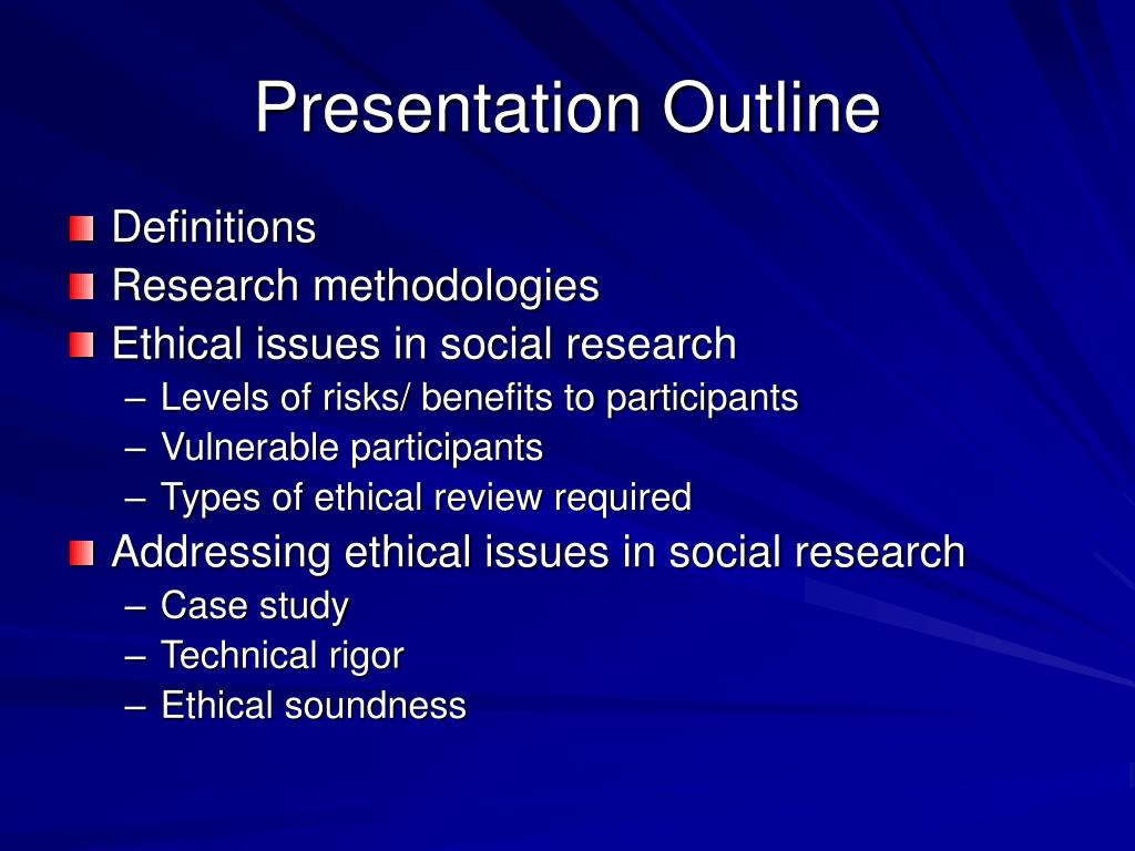 ethics in social science research Ethics in science (fall 2012) syllabus historical perspectives and current practices of ethics and social responsibility in science class meetings: monday and wednesday, 4-530 pm ethics of scientific research (london: rowman & littlefield publishers inc, 1994.