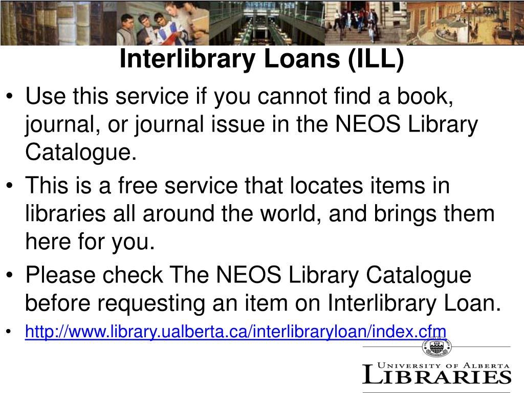 Interlibrary Loans (ILL)