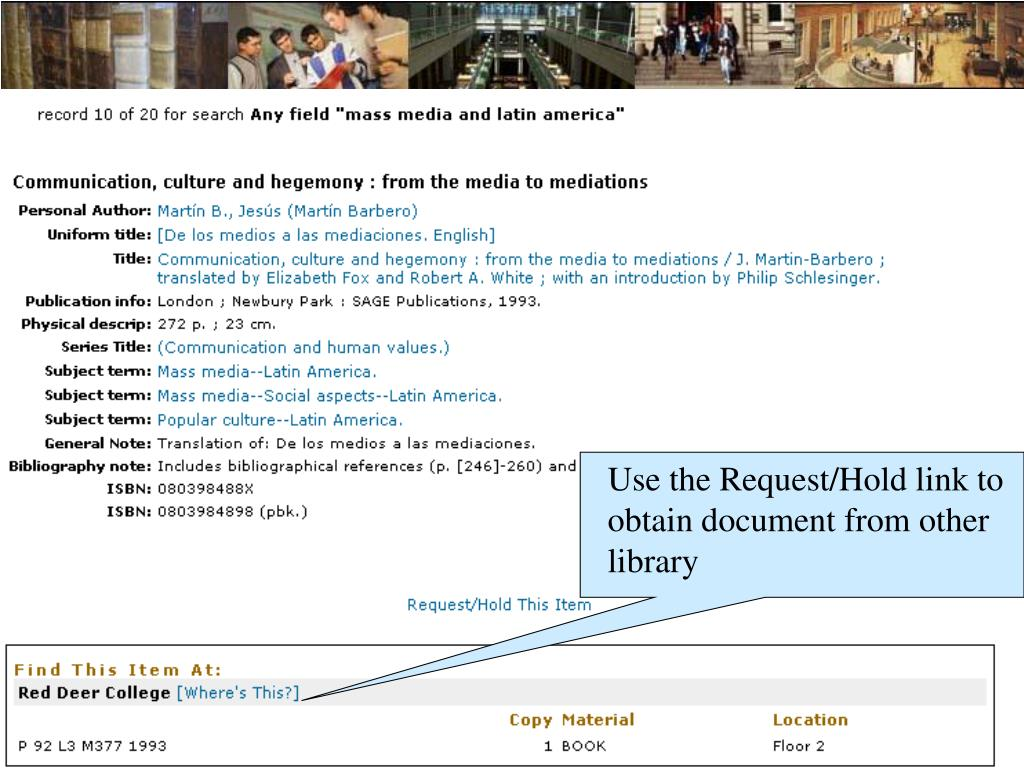 Use the Request/Hold link to obtain document from other library