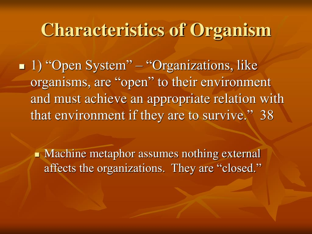 Characteristics of Organism