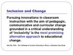 inclusion and change