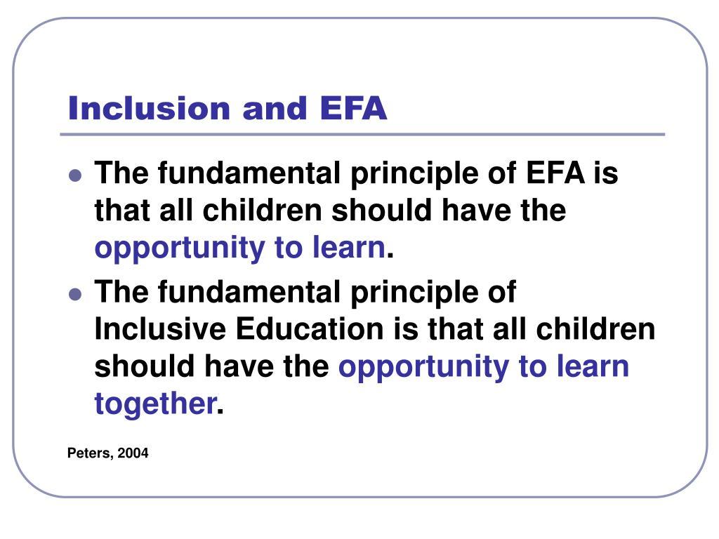 Inclusion and EFA