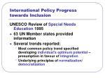 international policy progress towards inclusion