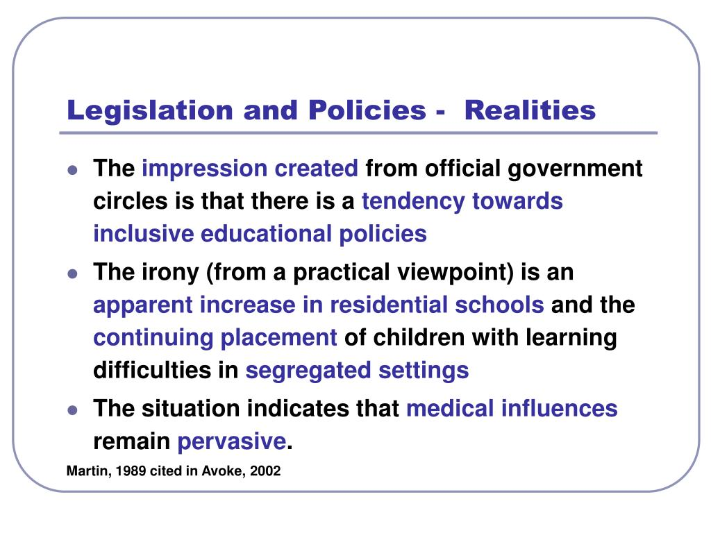 Legislation and Policies -  Realities