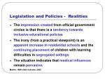 legislation and policies realities