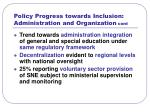 policy progress towards inclusion administration and organization cont