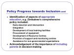 policy progress towards inclusion cont