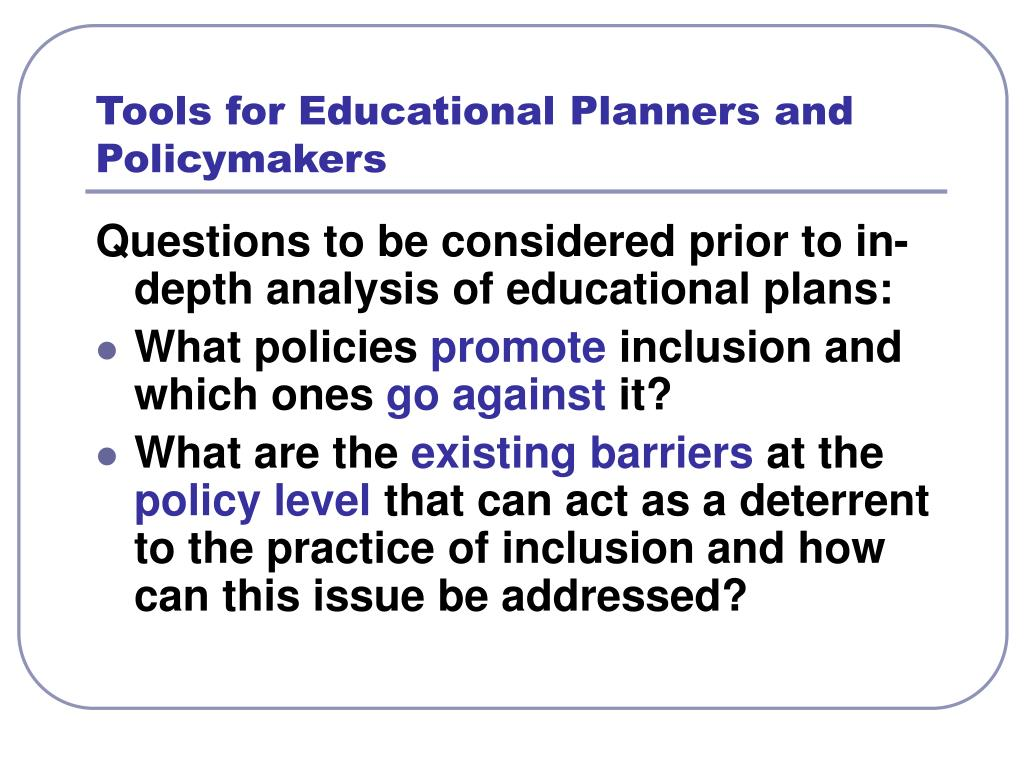 Tools for Educational Planners and Policymakers