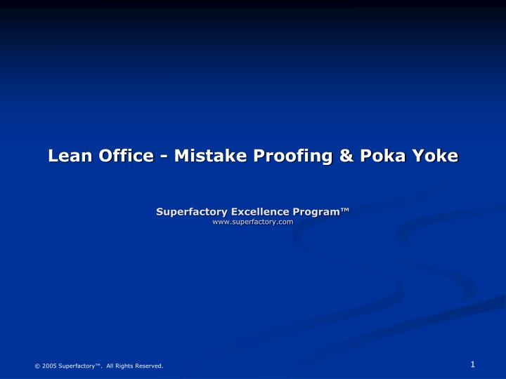 Lean office mistake proofing poka yoke superfactory excellence program www superfactory com l.jpg