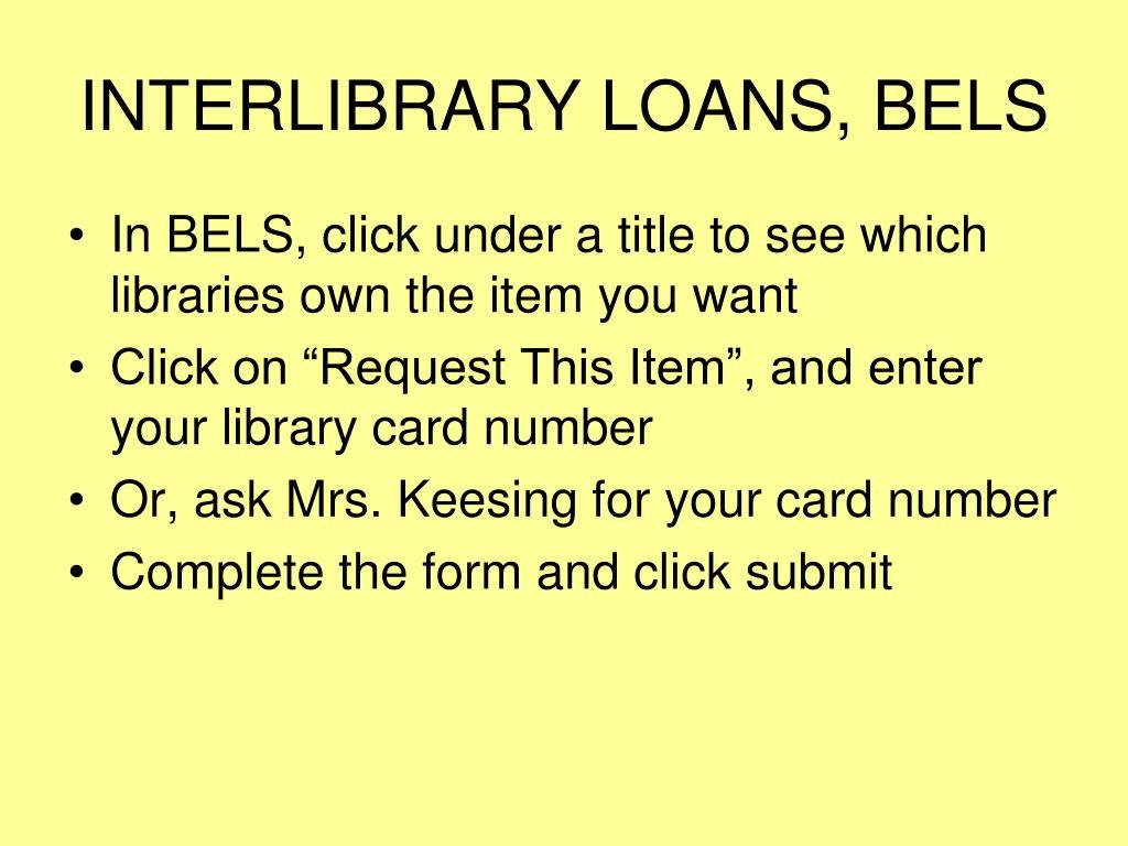 INTERLIBRARY LOANS, BELS