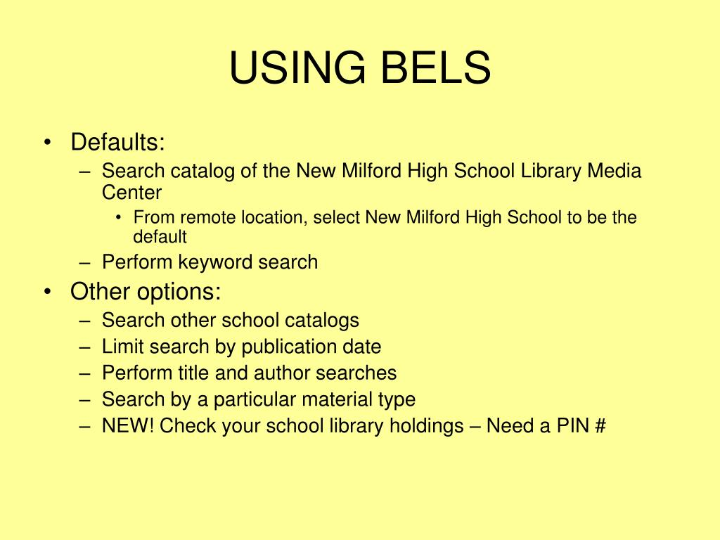 USING BELS