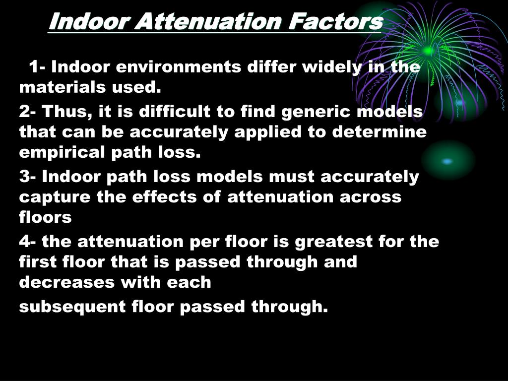 Indoor Attenuation Factors