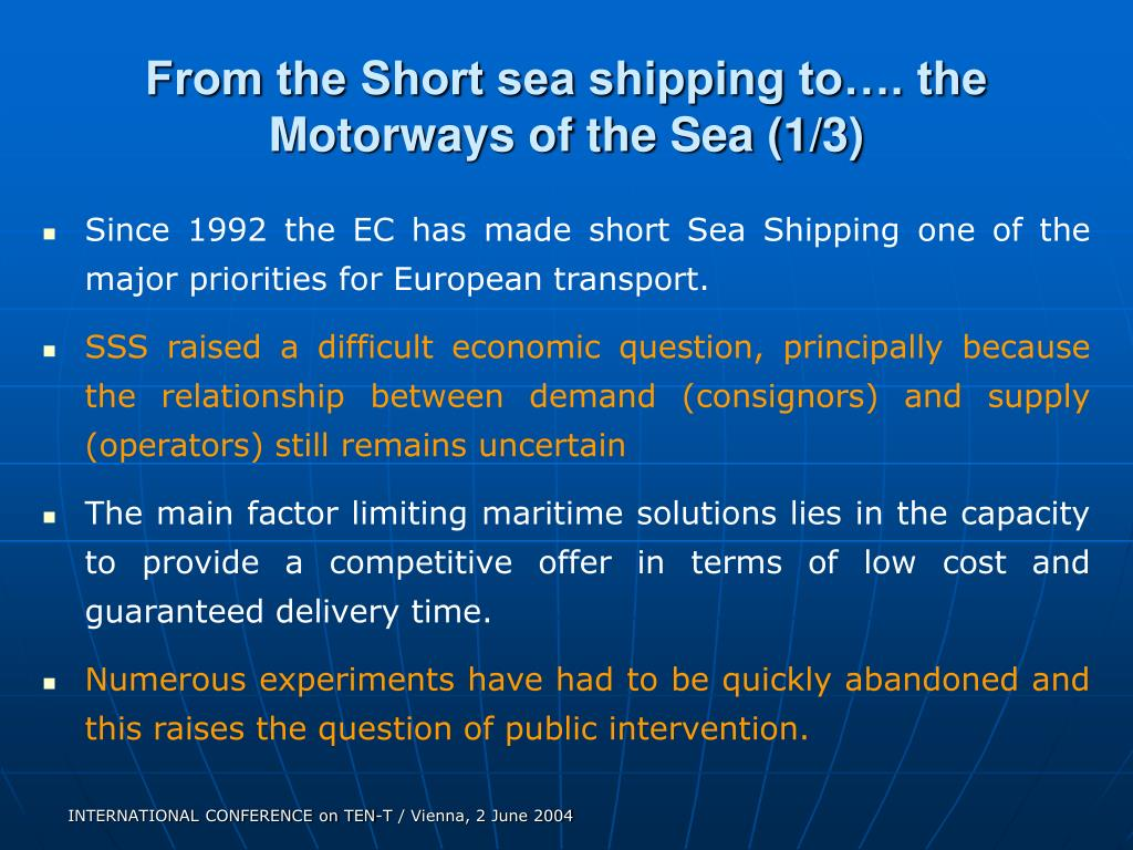 From the Short sea shipping to…. the Motorways of the Sea (1/3)