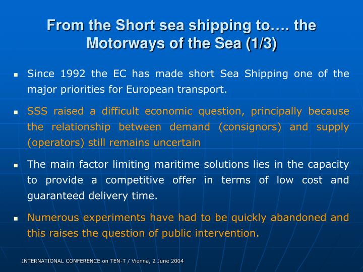 From the short sea shipping to the motorways of the sea 1 3