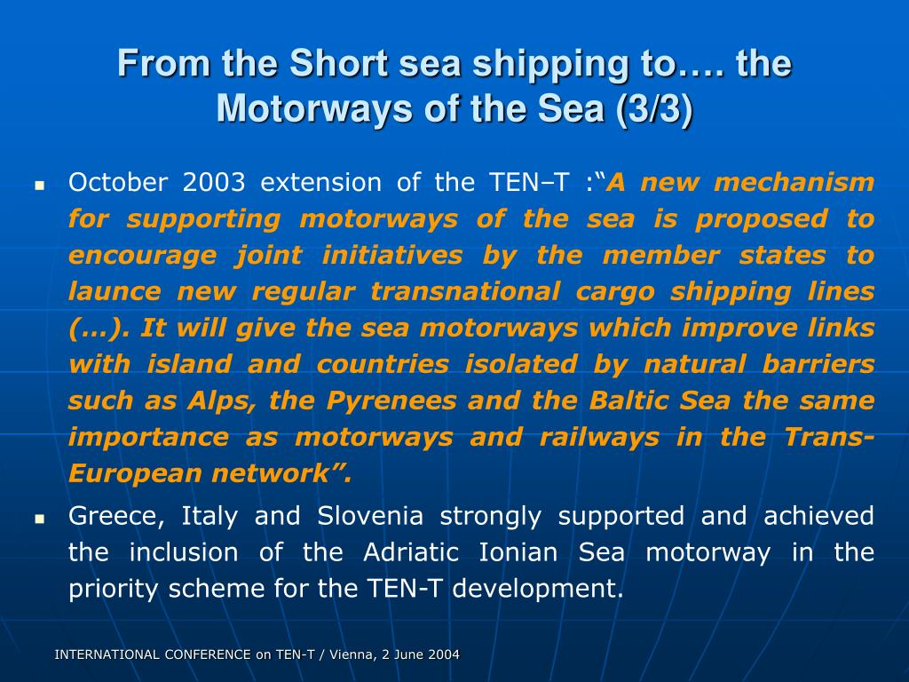 From the Short sea shipping to…. the Motorways of the Sea (3/3)