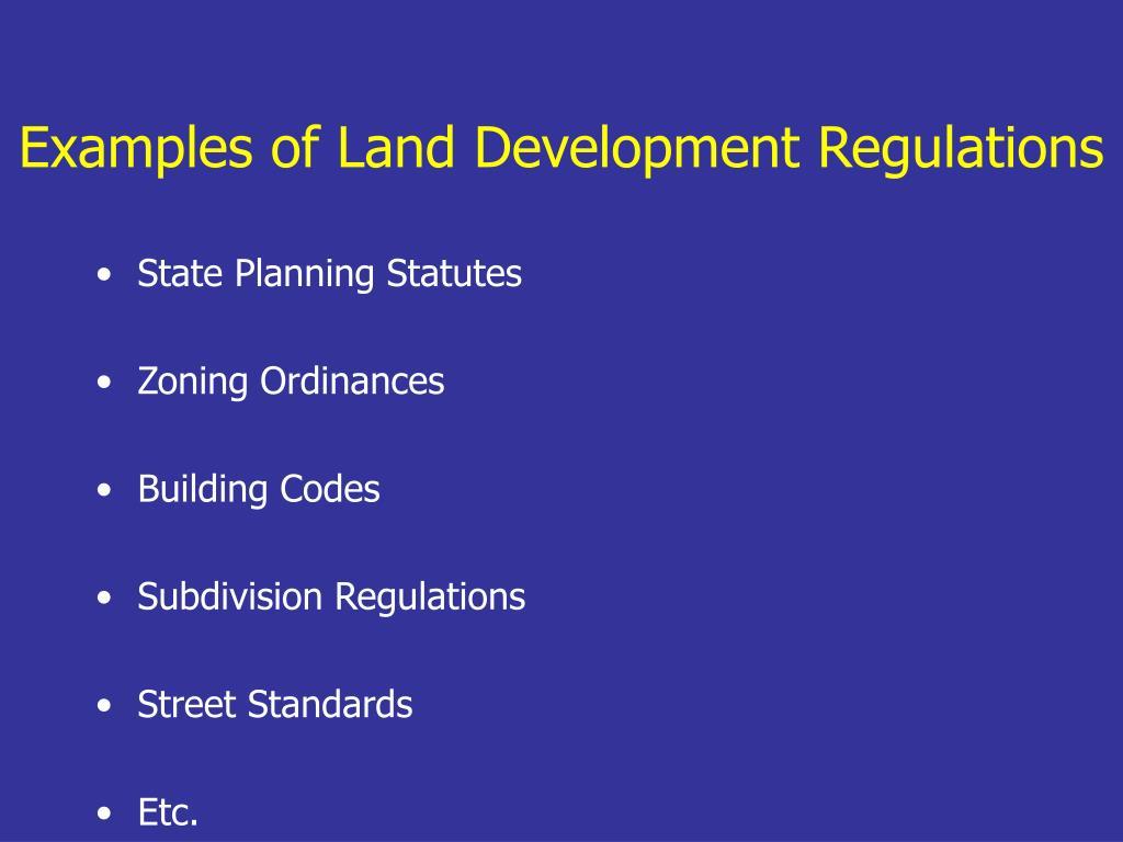 Examples of Land Development Regulations