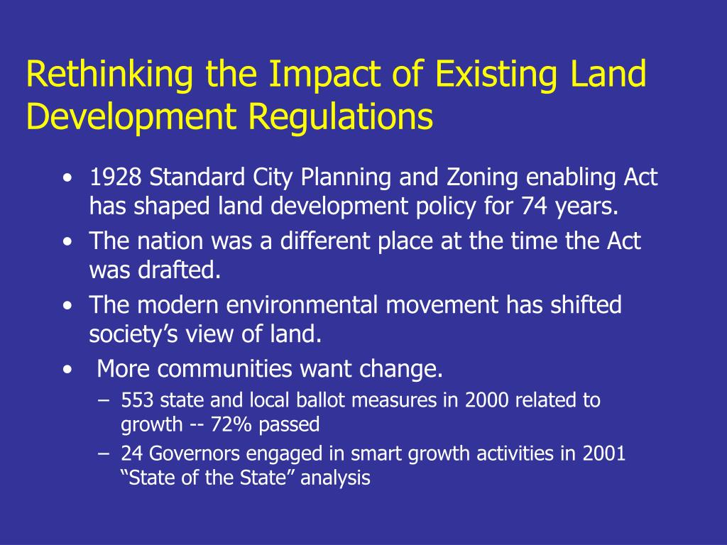 Rethinking the Impact of Existing Land Development Regulations
