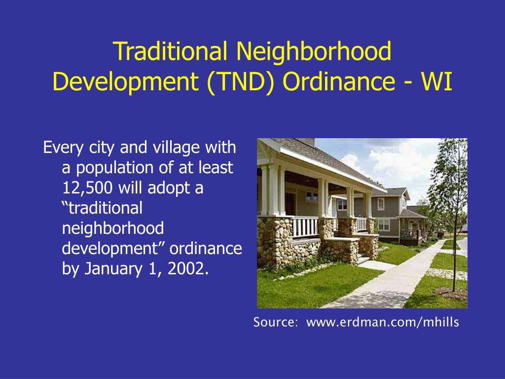 Traditional Neighborhood Development (TND) Ordinance - WI