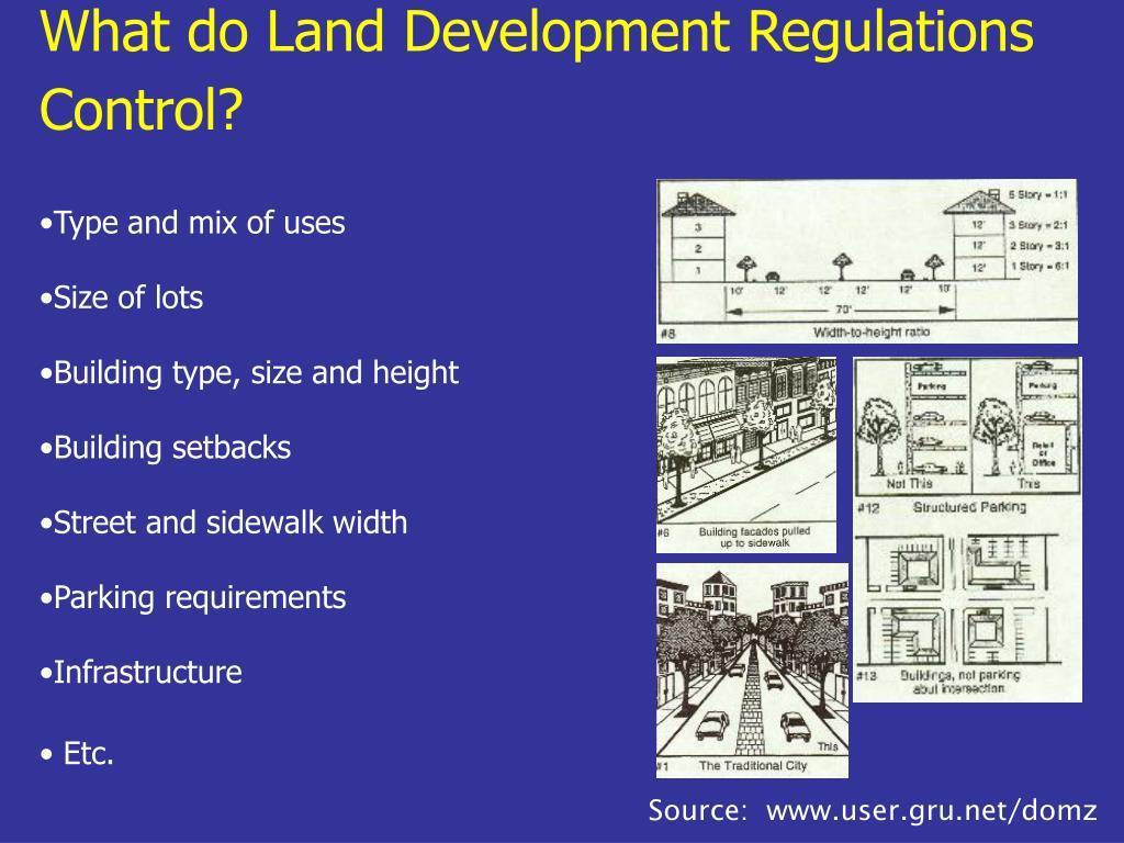 What do Land Development Regulations Control?