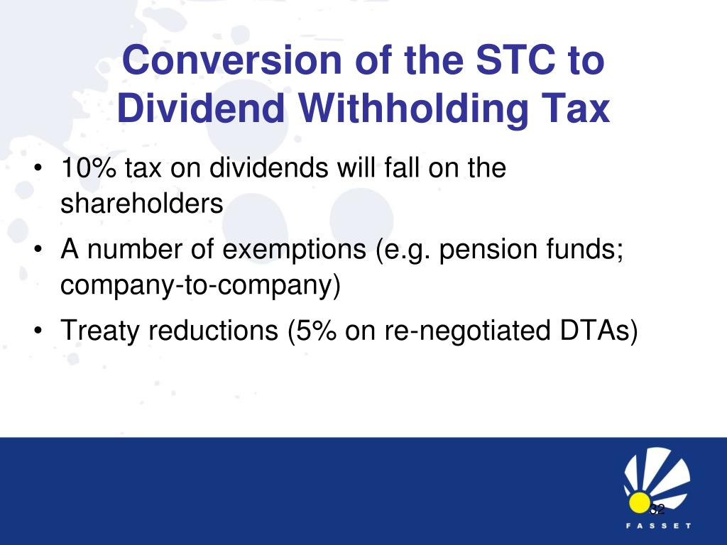 Conversion of the STC to Dividend Withholding Tax