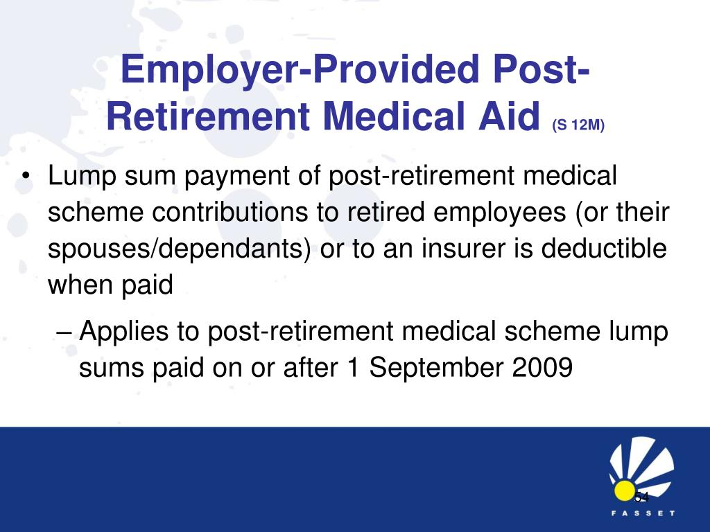 Employer-Provided Post-Retirement Medical Aid