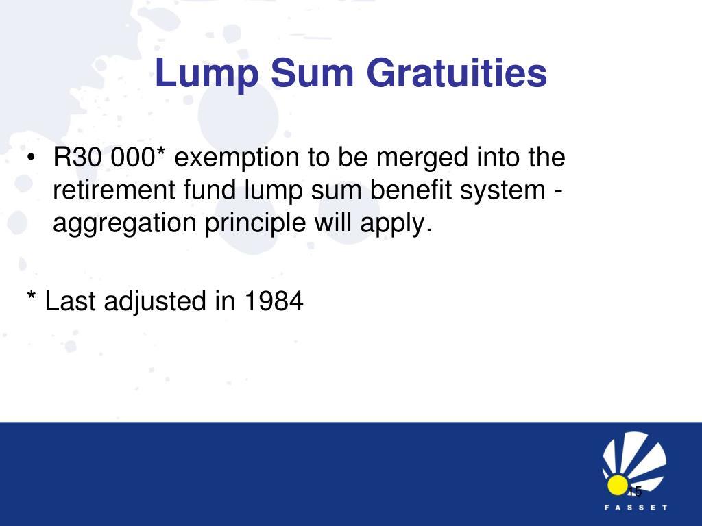 Lump Sum Gratuities