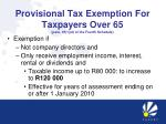 provisional tax exemption for taxpayers over 65 para 18 1 d of the fourth schedule