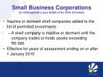 small business corporations s 12e 4 a ii hh para 3 f iii of the sixth schedule