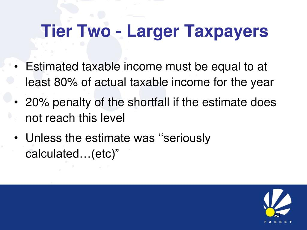 Tier Two - Larger Taxpayers