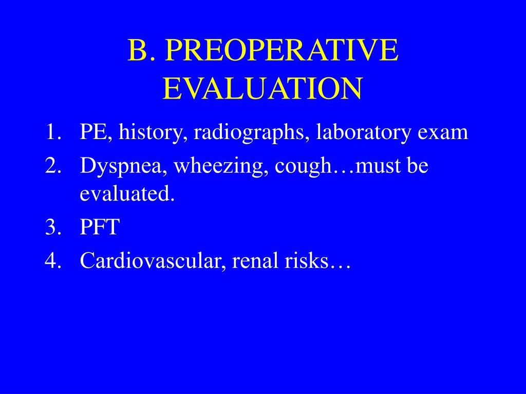 B. PREOPERATIVE EVALUATION