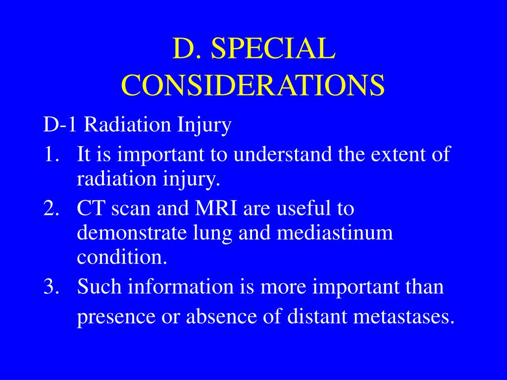 D. SPECIAL CONSIDERATIONS