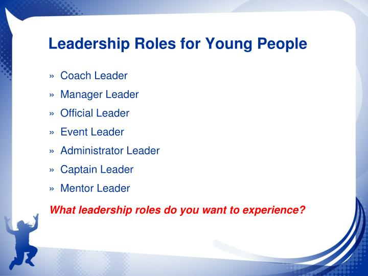 Leadership Roles for Young People