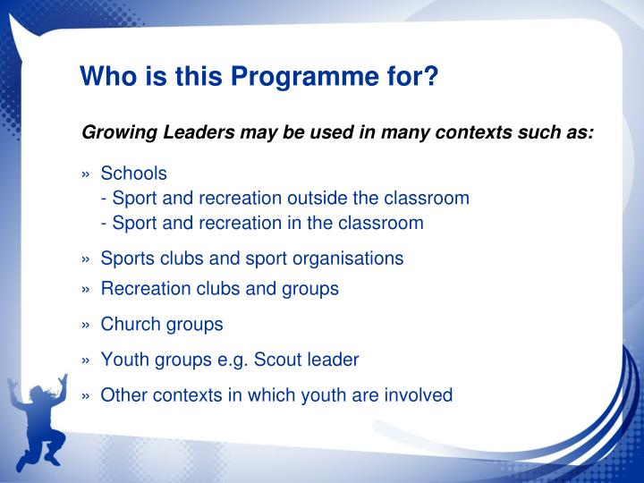 Who is this Programme for?