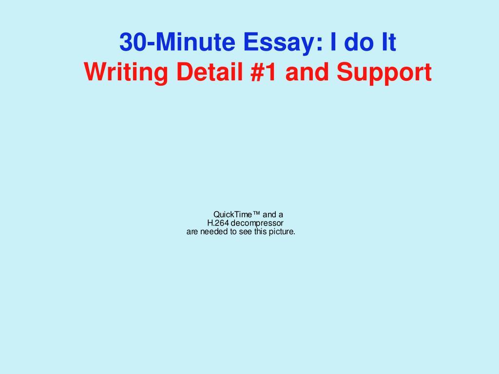 30-Minute Essay: I do It