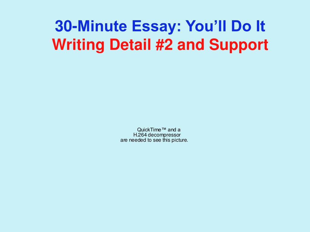 30-Minute Essay: You'll Do It