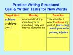 practice writing structured oral written tasks for new words