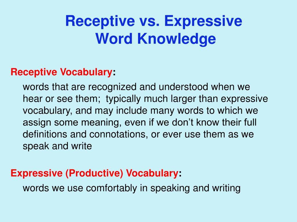 Receptive vs. Expressive