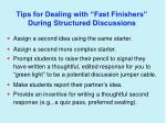 tips for dealing with fast finishers during structured discussions