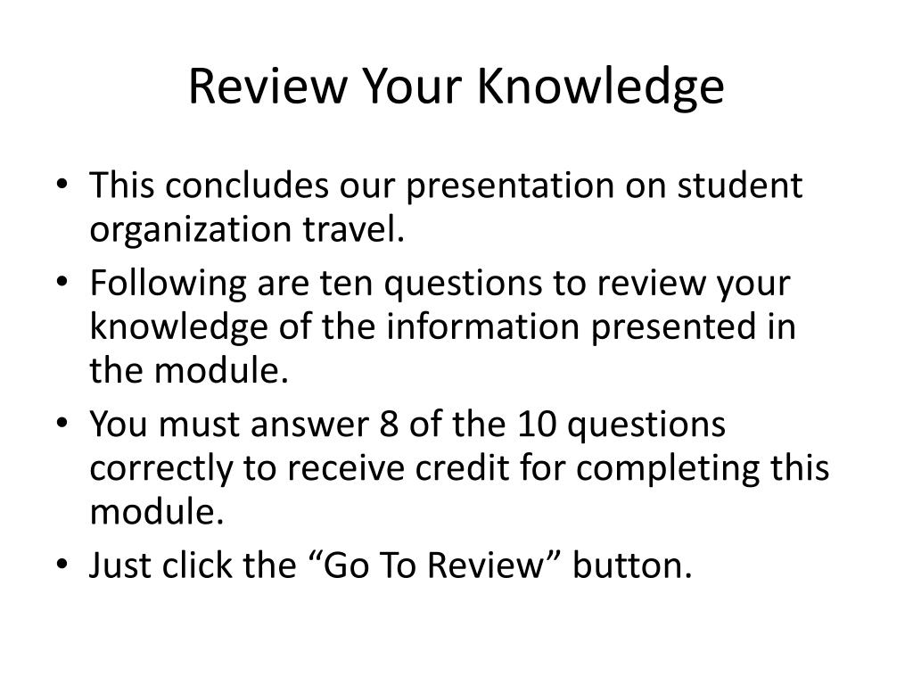 Review Your Knowledge