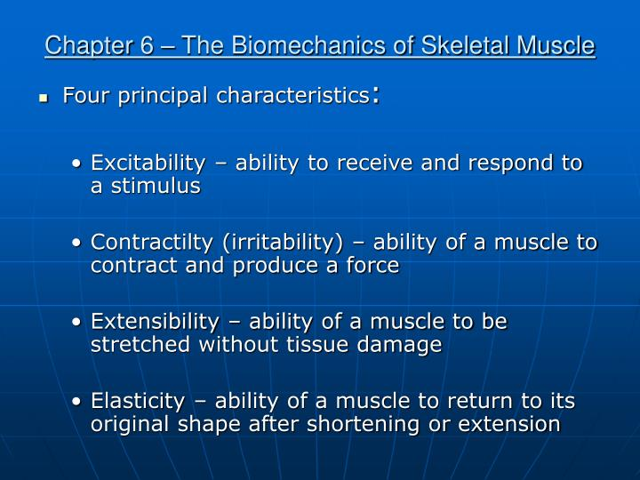 Chapter 6 the biomechanics of skeletal muscle2