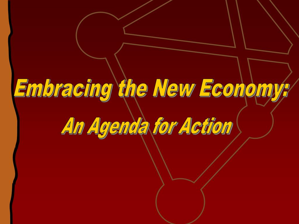 Embracing the New Economy: