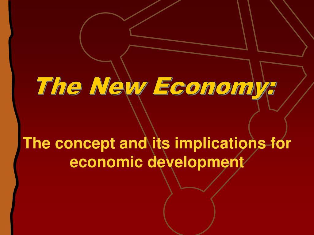 The New Economy: