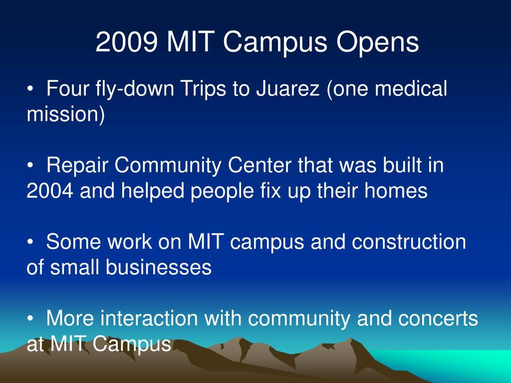 2009 MIT Campus Opens