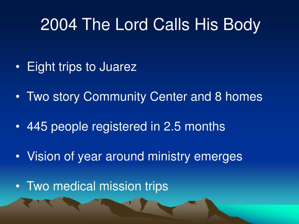 2004 The Lord Calls His Body